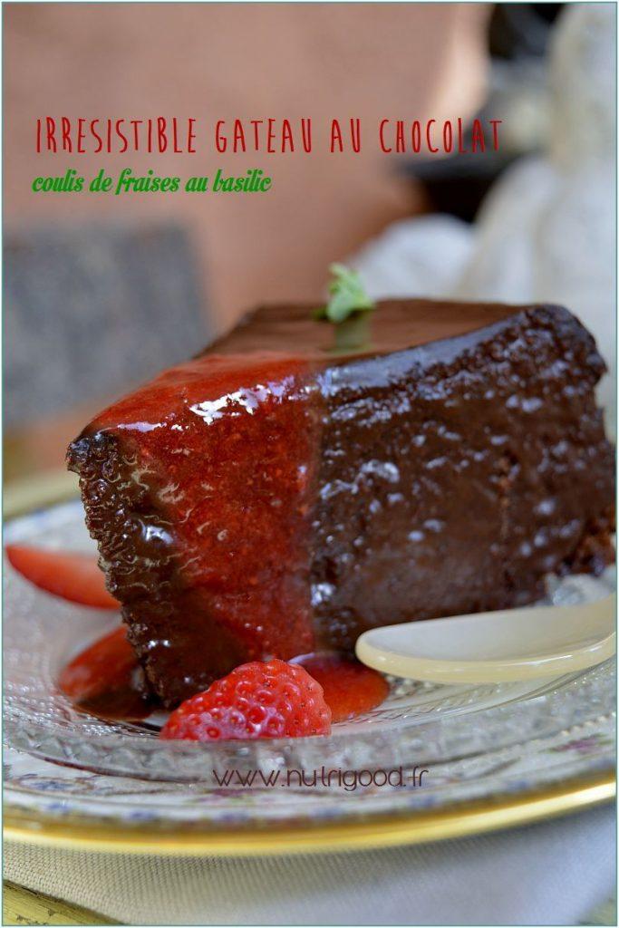 gateau chocolat fraise basilic